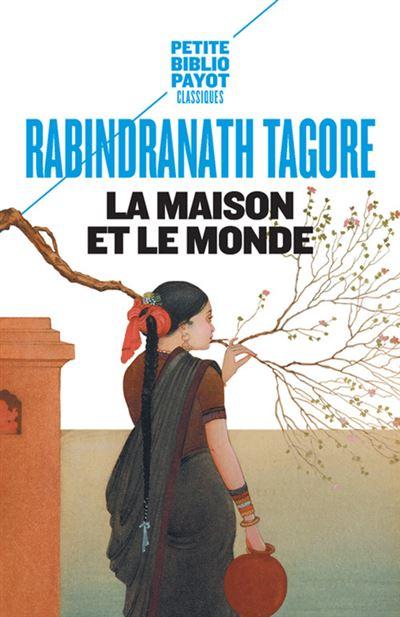 La Maison Et Le Monde - Poche - Rabindranath Tagore - Achat Livre