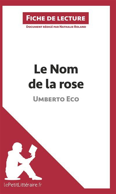 Analyse le nom de la rose d umberto eco