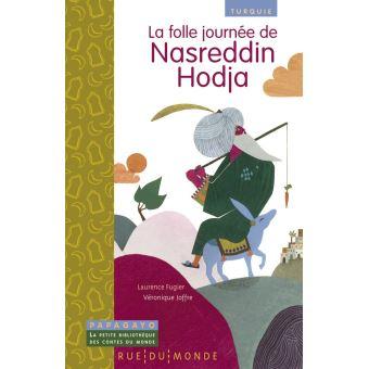 La folle journee de nasreddin hodja - turquie