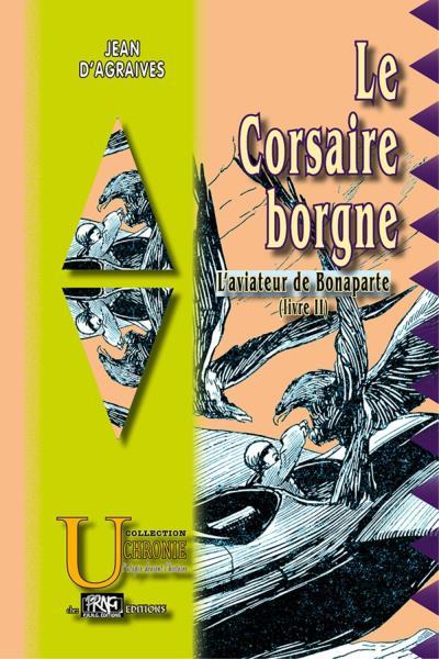 L'aviateur de Bonaparte, livre 2