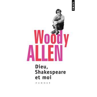 Dieu, Shakespeare et moi