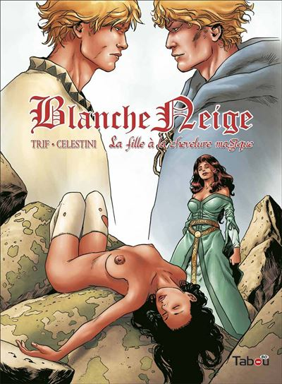 Blanche neige (tome 3)