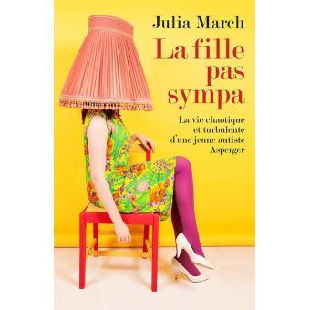 La Fille pas sympa - Julia March La-fille-pas-sympa