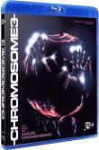 Chromosome 3 - Blu-ray