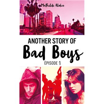 Another story of bad boys Tome 1 : Another story of bad boys