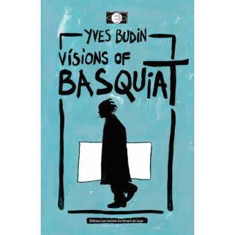 Visions of basquiat