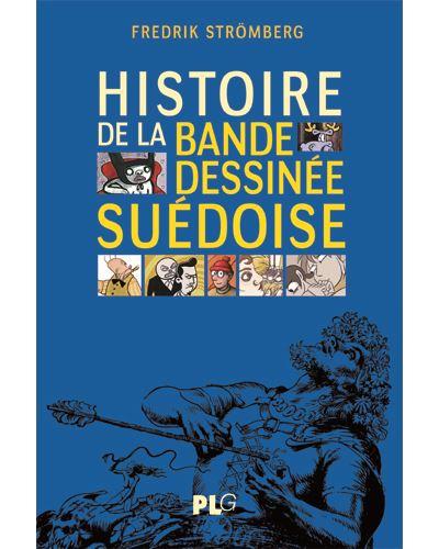 Histoire de la bande dessinée suédoise, des origines à nos jours