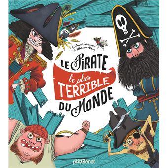 livre jeunessse 5 ans le pirate le plus horrible du monde