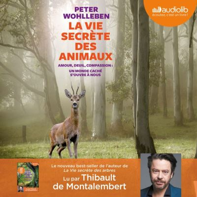 La Vie secrète des animaux - Format Téléchargement Audio - 9782367627083 - 20,45 €