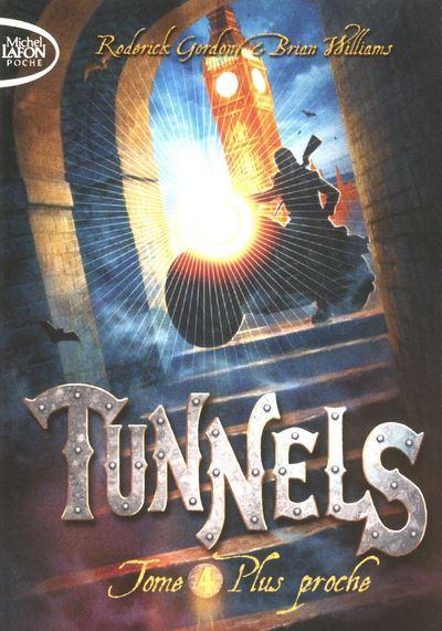 Tunnels T04 Plus proche