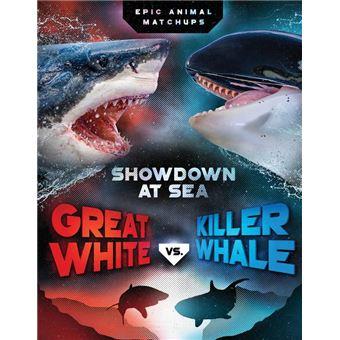 Great White vs  Killer Whale