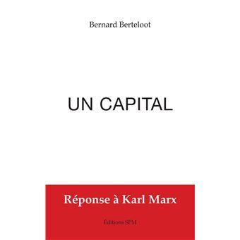 Un capital reponse a karl marx