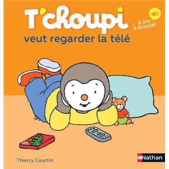T Choupi Tome 28 T Choupi Veut Regarder La Tele