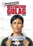 Insiders - tome 5 Destination Gulag