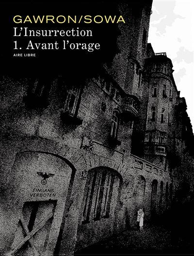 L'insurrection - Avant l'orage (édition spéciale)