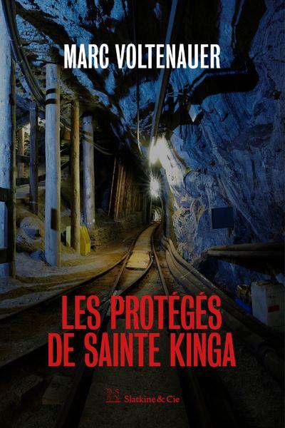 Les Protégés de sainte Kinga - broché - Marc Voltenauer - Achat Livre ou ebook | fnac