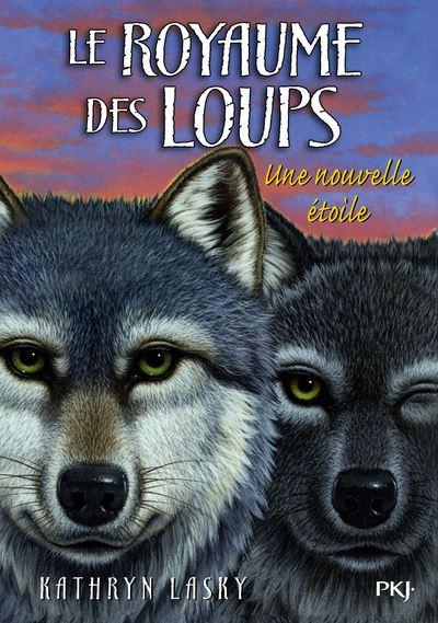 Le royaume des loups - tome 6 Une nouvelle étoile