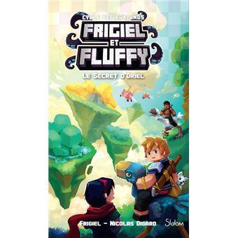Frigiel Et Fluffy Le Cycle Des Farlands Tome 3 Le Secret