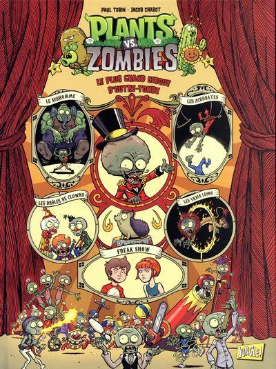 Plants vs Zombies - tome 9 Le plus grand cirque d'outre-tombe