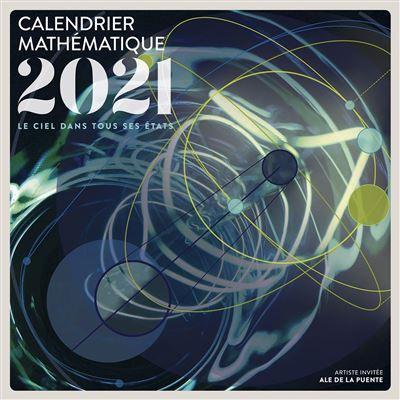 Calendrier Mathématique 2021 Le ciel dans tous ses états   broché
