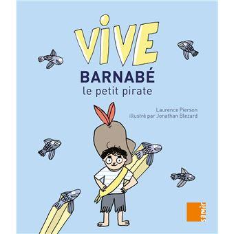 Vive Barnabé, le petit pirate