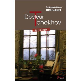 Docteur tchekhov mode d'emploi