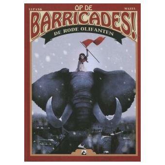 Op de barricades!De rode olifanten (HC)