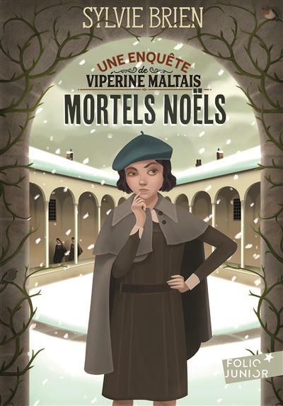 Les enquêtes de Vipérine Maltais, I : Mortels Noëls