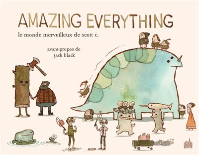 AMAZING EVERYTHING : le monde merveilleux de Scott C. - Tome 0