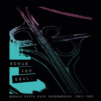 So was von egal/german synth wave 80 85