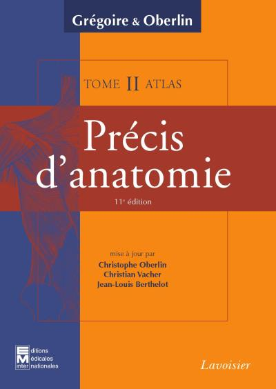 Precis d'anatomie tome 2 texte atlas inseparables 11 ed sys