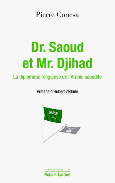 Dr Saoud et Mr Djihad