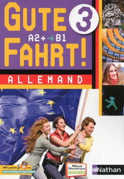 Gute Fahrt ! 3ème 2013 - 2 cd classe