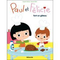 Paul et Félicie font un gâteau
