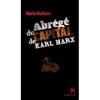 Abrégé du capital de Karl Marx - broché - Carlo Cafiero - Achat Livre | fnac