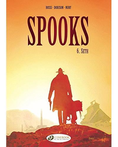Spooks - tome 6 Seth