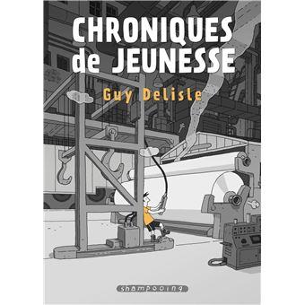 Chroniques de jeunesse - broché - Guy Delisle, Guy Delisle - Achat Livre |  fnac