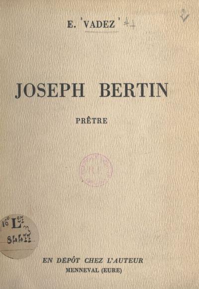 Joseph Bertin, prêtre
