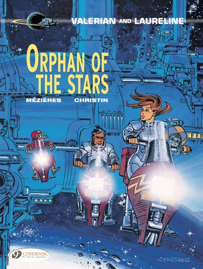 Valerian and Laureline - tome 17 Orphans of the Stars