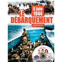 6 juin 1944 : le débarquement (+dvd)