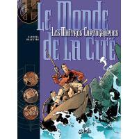 Les maîtres cartographes tome 01 - Le monde de la cité