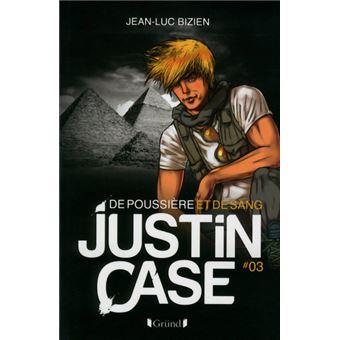 Justin CaseJustin Case 3 - De poussière et de sang