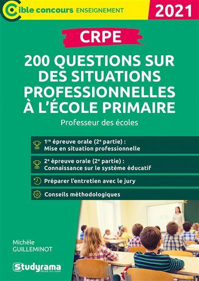 CRPE 200 questions sur des situations professionnelles à l'école primaire