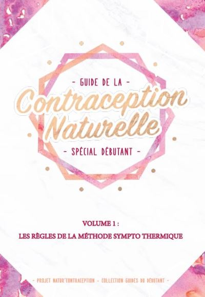 Guide de la contraception naturelle