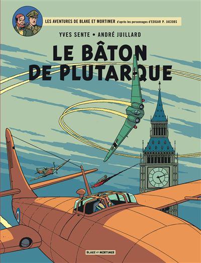 Blake & Mortimer - Le Bâton de Plutarque