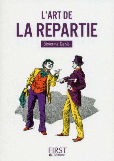 Petit Livre de - L'Art de la repartie - 9782412027974 - 1,99 €