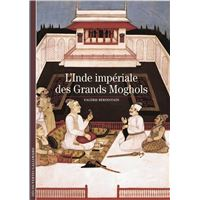 L'Inde impériale des Grands Moghols