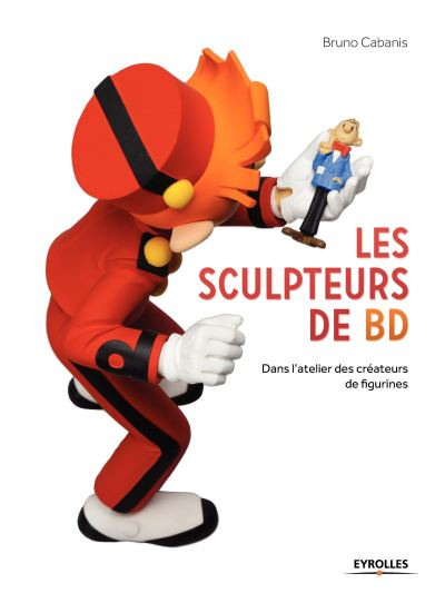 Les sculpteurs de BD dans l'atelier des créateurs de figurines