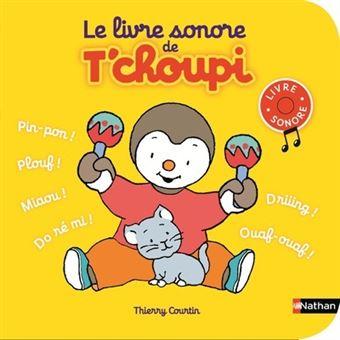 T Choupi Le Livre Sonore De T Choupi
