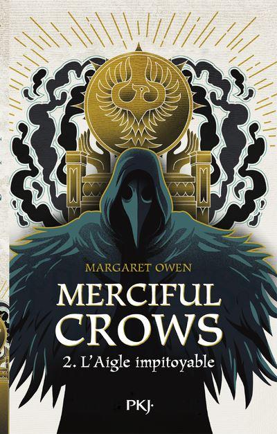 Merciful Crows - tome 2 L'aigle impitoyable Tome 2 - Dernier livre de  Margaret Owen - Précommande & date de sortie   fnac